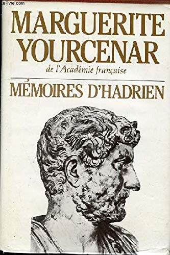 9782724210156: MEMOIRES D'HADRIEN suivi de carnets de notes de memoires d'hadrien