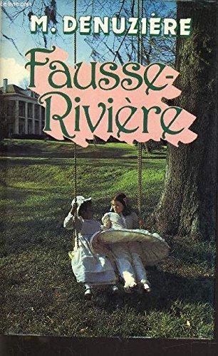 9782724210484: Louisiane Tome 2: Fausse-rivière