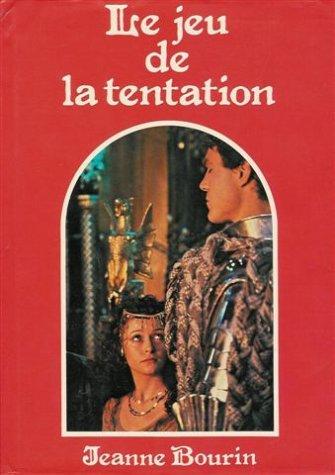 9782724210781: Le jeu de la tentation : Roman cartonné avec jacquette