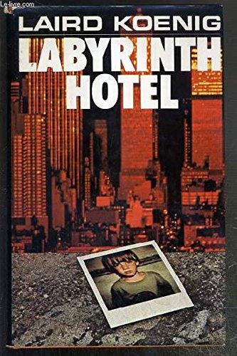 Labyrinth Hotel: KOENIG, LAIRD