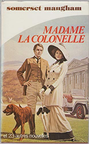 9782724210972: Madame La Colonelle: Et Vingt Trois Autres Nouvelles