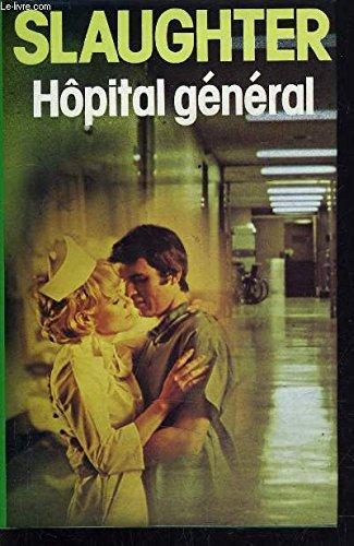 9782724211474: Hôpital général