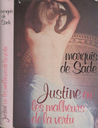 9782724211719: Justine - ou Les malheurs de la vertu