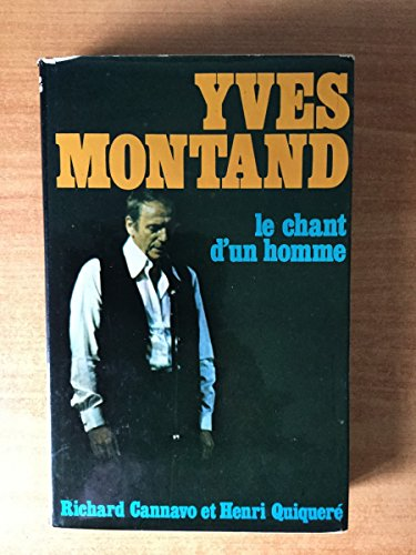 9782724212143: Le Chant d' Un Homme - Yves Montand