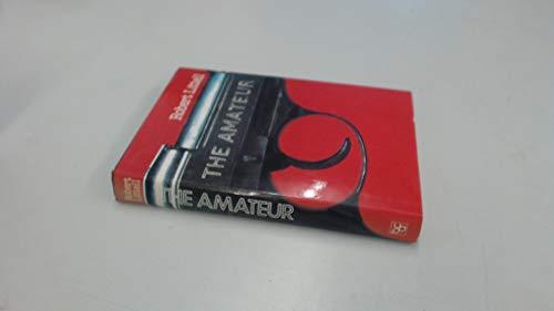 9782724212730: The Amateur
