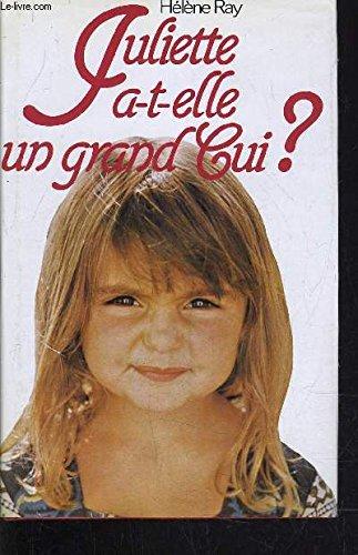9782724214529: Juliette a-t-elle un grand cui ?