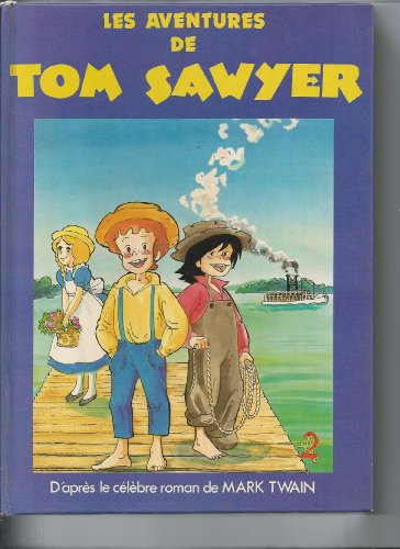 9782724215281: Les aventures de tom sawyer