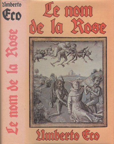 9782724215489: Le Nom de la rose (The Name of the Rose, French Edition)