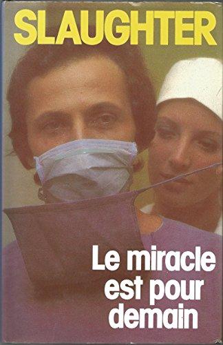 9782724216097: Le miracle est pour demain