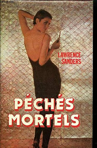 Péchés mortels [Jan 01, 1983] Lawrence Sanders