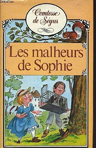 9782724216257: Les Malheurs De Sophie