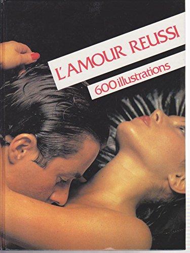 9782724216288: L'Amour réussi
