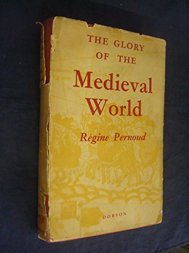 9782724216905: The Glory of the Medieval World
