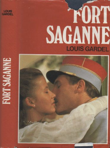9782724218145: Fort Saganne