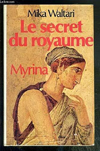 9782724218343: Le Secret Du Royaume Myrina Roman