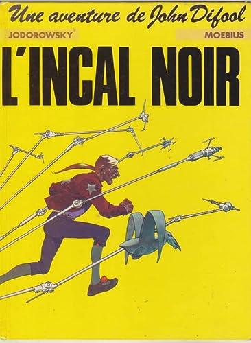Une aventure de John Difool: L'incal noir.: JODOROWSKY & MOEBIUS