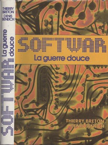 9782724222951: Softwar - La guerre douce