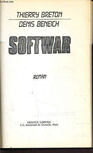 Softwar: Thierry Breton Denis Baldwin-Beneich