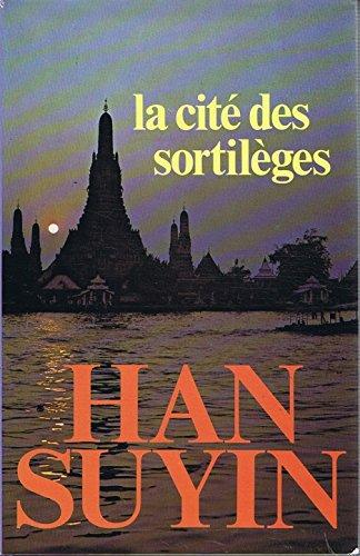 9782724225273: La Cité des sortilèges