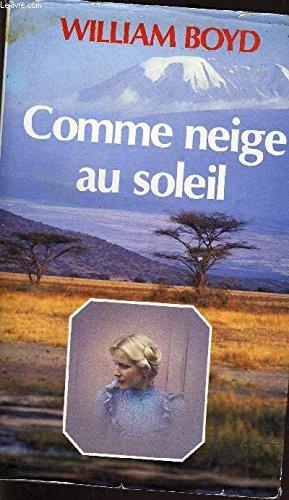 9782724225662: Comme Neige Au Soleil