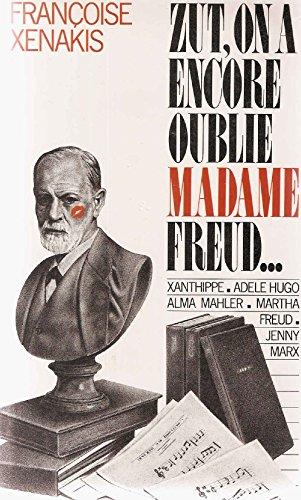 9782724226782: Zut, on a encore oublié Madame Freud