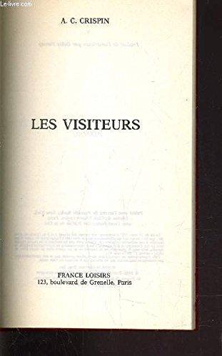 Les visiteurs. (2724226852) by CRISPIN, A. C.