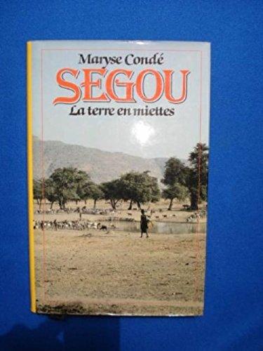 Ségou - ** - La Terre En Miettes (272423040X) by Maryse Condé