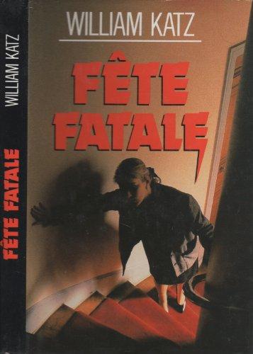 9782724231120: Fête Fatale