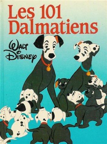 9782724231915: Les 101 Dalmatiens