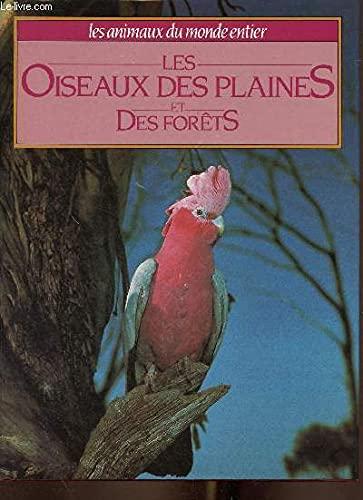 Les Oiseaux des plaines et des forêts: Christopher Miles Perrins;
