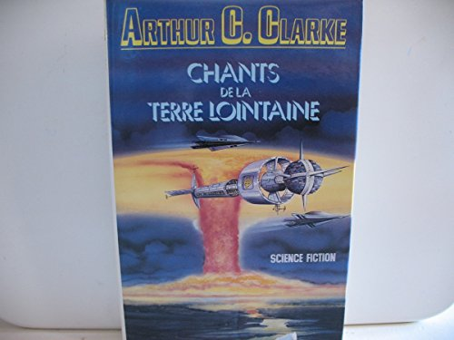 9782724232578: Chants de la terre lointaine