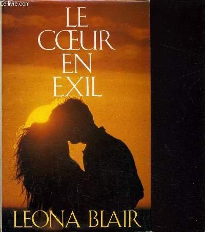 Le Coeur en Exil (2724234170) by Leona Blair