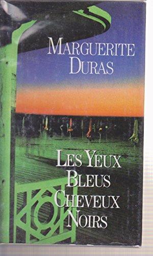9782724234947: Les Yeux bleus cheveux noirs