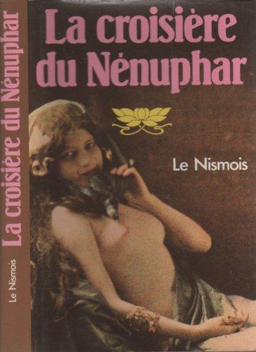La Croisière du nénuphar: Le Nismois