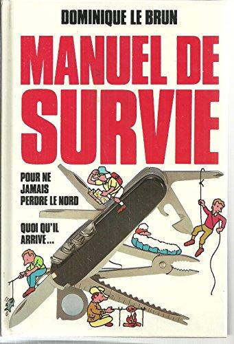 9782724237351: Manuel De Survie