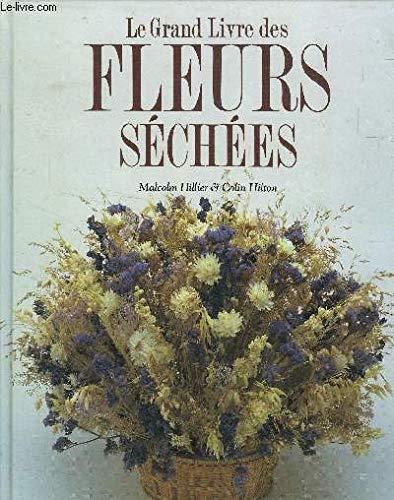 Le grand livre des fleurs s?ch?es: n/a
