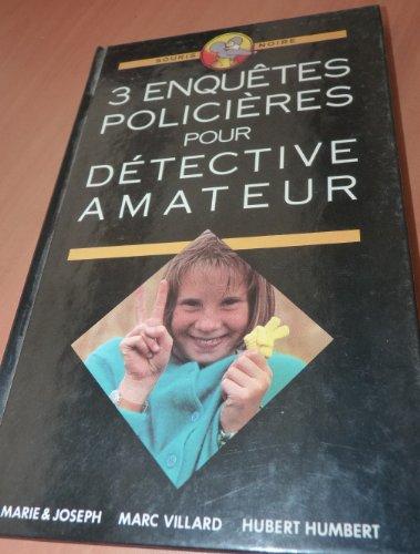 9782724237764: 3 enqu�tes polici�res pour d�tective amateur