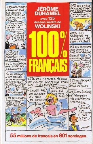9782724238297: 100 % français, 55 millions de Français en 801 sondages