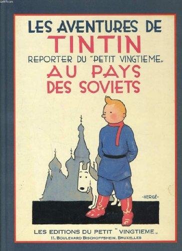 9782724240627: Les aventures de tintin, reporter du Petit Vingtième : Au pays des soviets