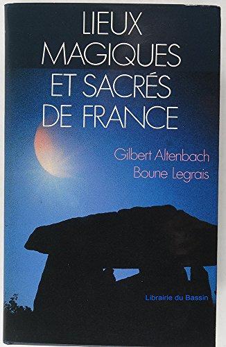 9782724240825: Lieux magiques et sacr�s de France