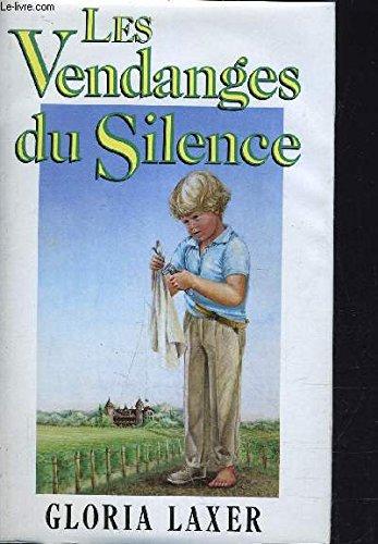 9782724241099: Les Vendanges du silence