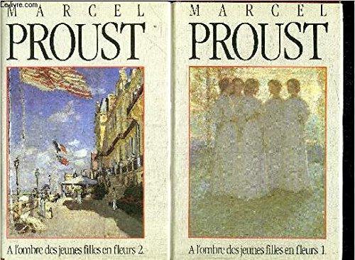 A l'ombre des jeunes filles en fleurs,: Marcel Proust