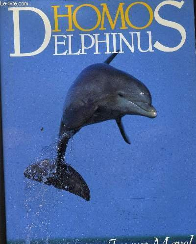 Homo Delphinus: Mayol Jacques
