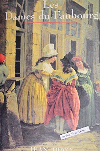 9782724242553: Les dames du Faubourg