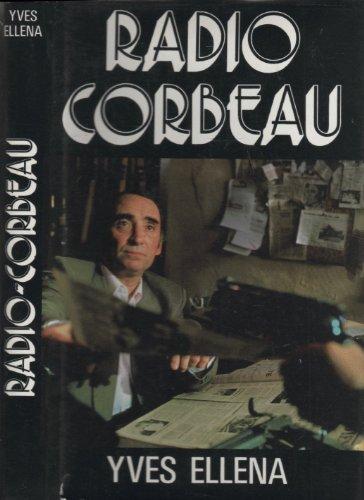 9782724242560: Radio Corbeau