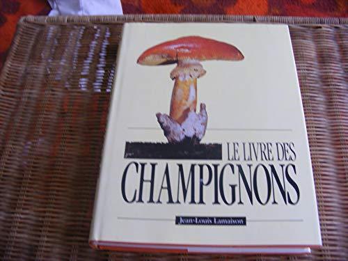 9782724243185: LE GRAND LIVRE DES CHAMPIGNONS