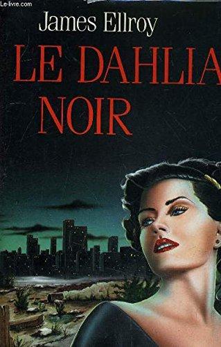 9782724243581: Le Dahlia noir