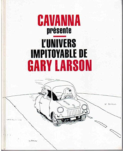 9782724243994: L'Univers impitoyable de Gary Larson