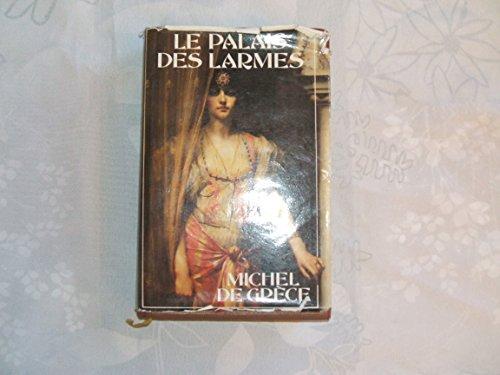 9782724244809: Le Palais Des Larmes