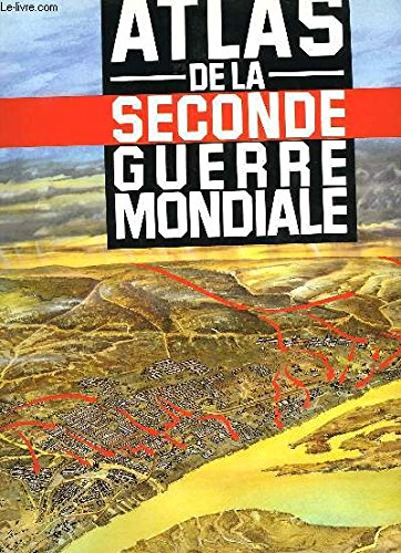 9782724245585: Atlas de la seconde guerre mondiale
